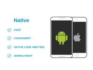 Native app benefits